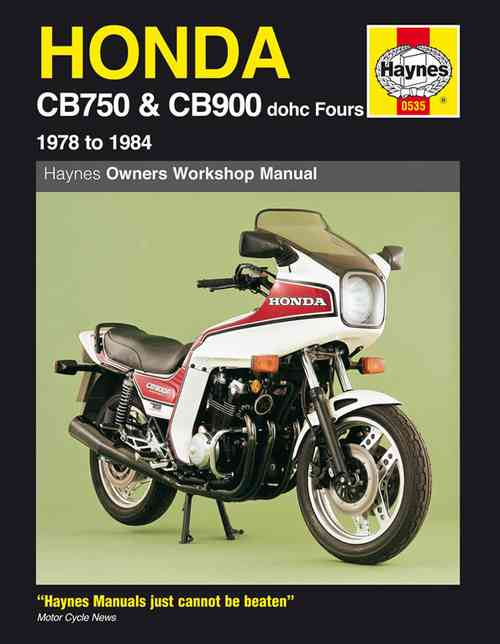 Honda CB750 and CB900 DOHC Fours 1978 - 1984 Haynes Owners Servi