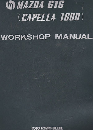 Mazda 616 (Capella 1600) Factory Workshop Manual
