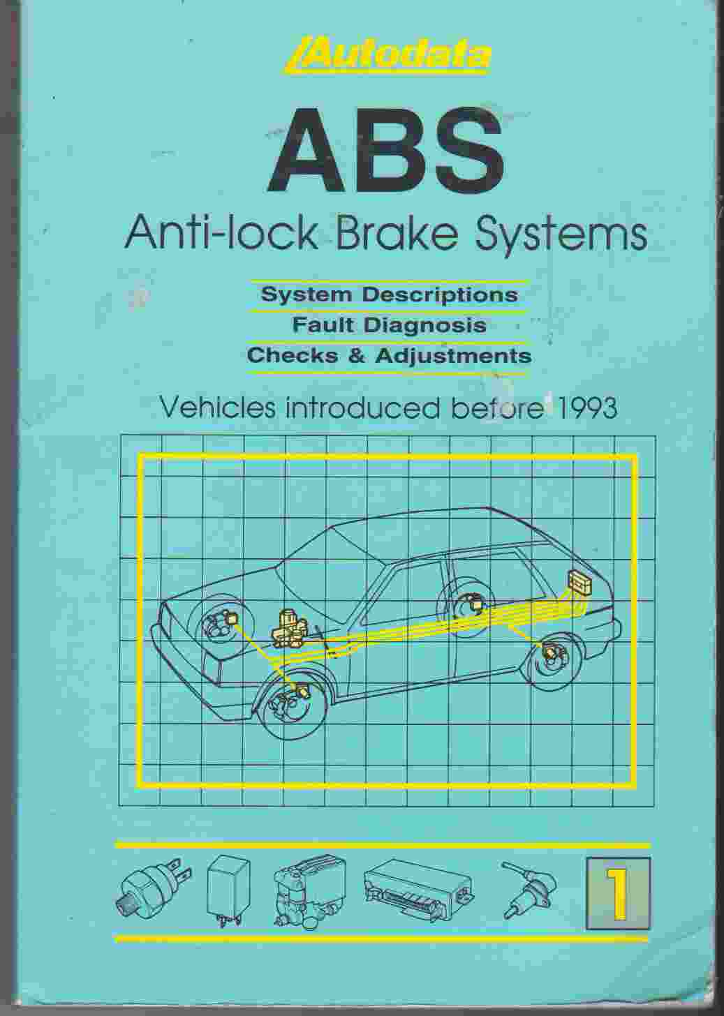 ABS 1 Manual 1985-92 (Servicing & Repairs)