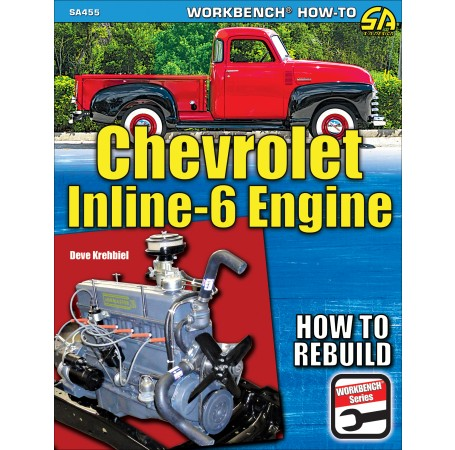 Chevrolet Inline-6 Engine 1929-1962 : How to Rebuild