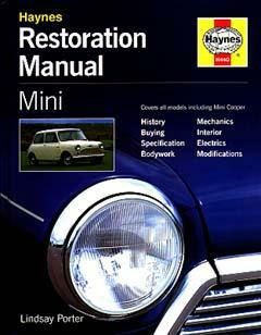 Mini Restoration Manual (Haynes Restoration Series) by Lindsay P
