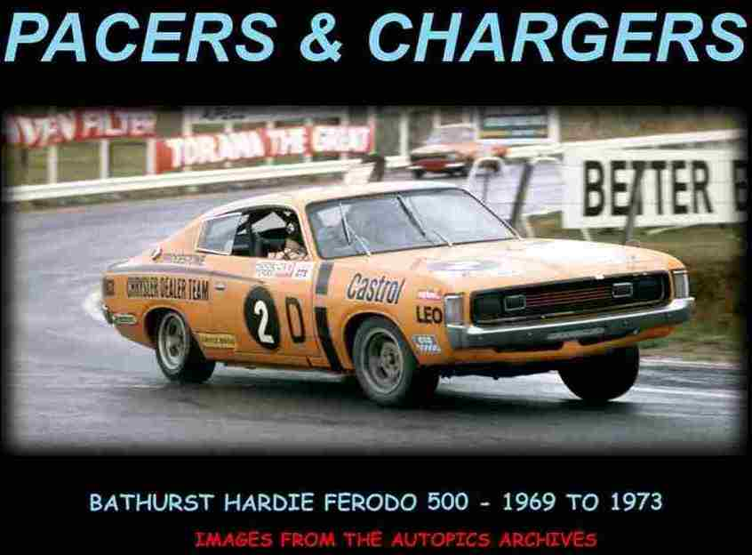 Pacers & Chargers - Bathurst '69 to '73