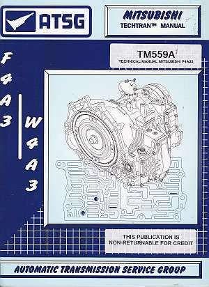Mitsubishi F4A3 - W4A3 Transmission Repair Manual