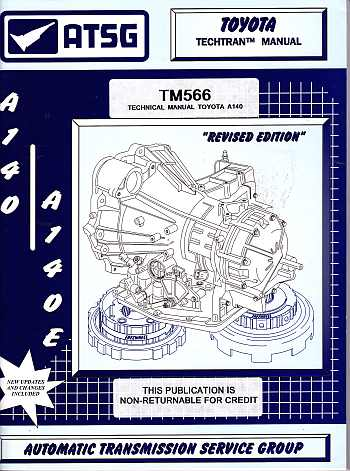 Toyota A140 And A140E Auto Transmission Repair Manual