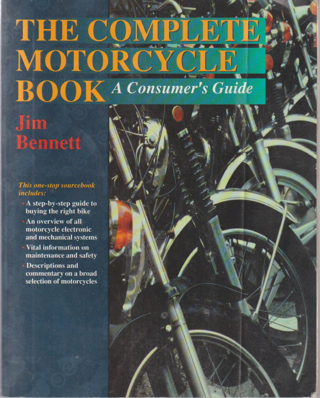 The Complete Motorcycle Book : A Consumer's Guide 9780816028993
