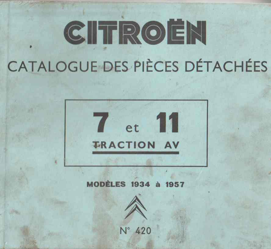 Citroen Spare Parts Catalogue 7 And 11 Traction Av Models 1934 T