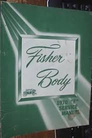 "1970 FISHER BODY ""F"" BODY SERVICE MANUAL."